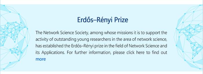 Erdős–Rényi Prize  http://netsci2016.net/er_prize.php
