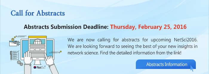Call for Abstracts http://netsci2016.net/abstracts.php